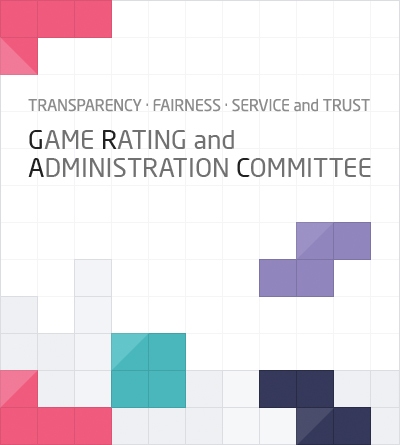 Transparency Fairness Service and Trust  GAME RATING and ADMINISTRATION COMMITTEE